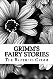 Image of Grimm's Fairy Stories: (The Brothers Grimm Classics Collection) (The Brother's Grimm Classic Collection)