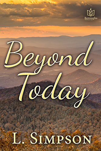 Beyond Today by L Simpson
