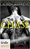 The Arrangement: The Chase (Kindle Worlds)