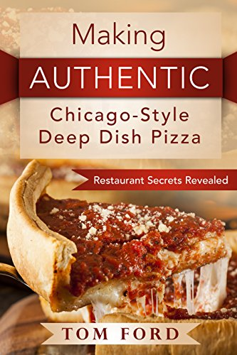 Making AUTHENTIC Chicago-Style Deep Dish Pizza: Restaurant Secrets Revealed