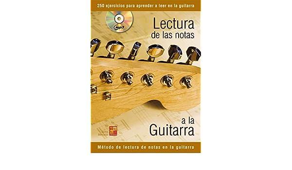 Lectura de las notas a la guitarra - 1 Libro + 1 CD: Amazon.es: Libros