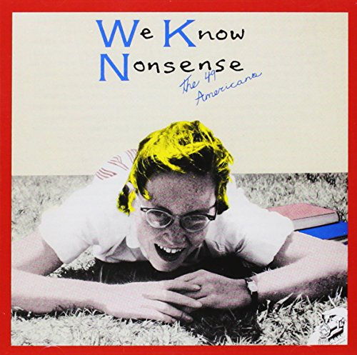The 49 Americans-We Know Nonsense-REISSUE-CD-FLAC-2013-NBFLAC Download