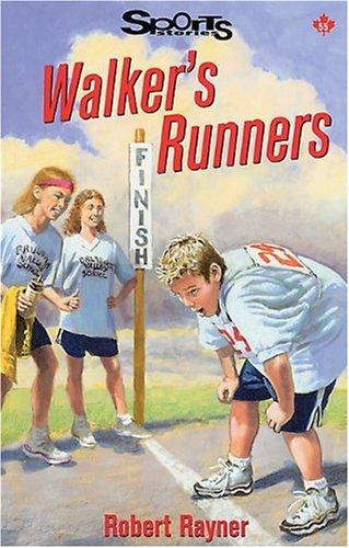 Walker's Runners (Lorimer Sports Stories)