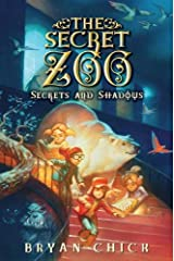 The Secret Zoo: Secrets and Shadows Kindle Edition
