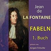 Fabeln von Jean de La Fontaine 1 | Jean de La Fontaine