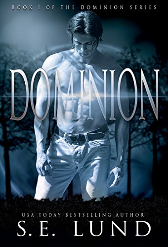 Dominion (The Dominion Series Book 1) by [Lund, S. E.]