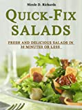 Product review for Quick-Fix Salads - Fresh and Delicious Salads in 30 Minutes or Less