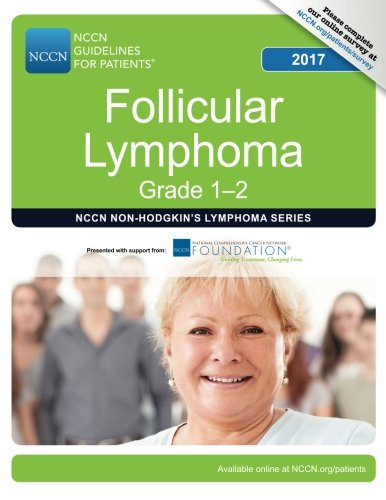 NCCN Guidelines for Patients®: Follicular Lymphoma, 2017