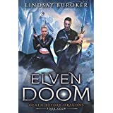 Elven Doom (Death Before Dragons)