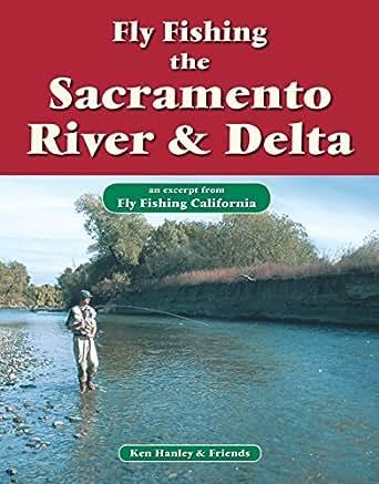 Fly fishing the sacramento river delta an for Fishing store sacramento