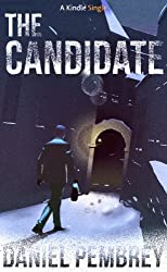 The Candidate: A Luxembourg Thriller (Kindle Single)