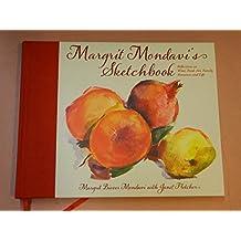 Margrit Mondavi's Sketchbook: Reflections on Wine, Food, Art, Family, Romance and Life by Margrit Biever Mondavi (2012-05-03)