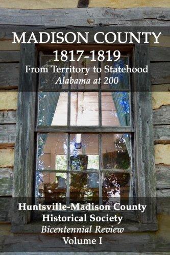 Huntsville Historical Review: Bicentennial Volume I (Volume 1)