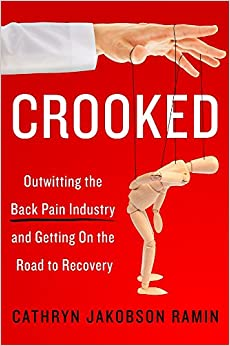 Book Crooked: Outwitting the Back Pain Industry and Getting on the Road to Recovery