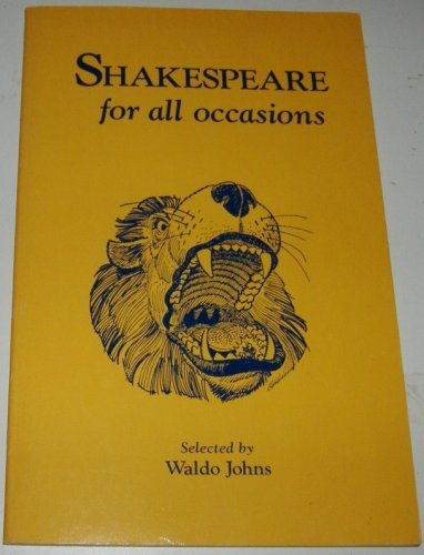 Shakespeare for All Occasions, William Shakespeare
