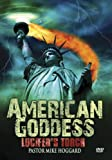 American Goddess: Lucifer's Torch
