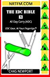 The EDC Bible:1 All Day Carry (ADC): EDC Gear, At Your Fingertips (Volume 1)
