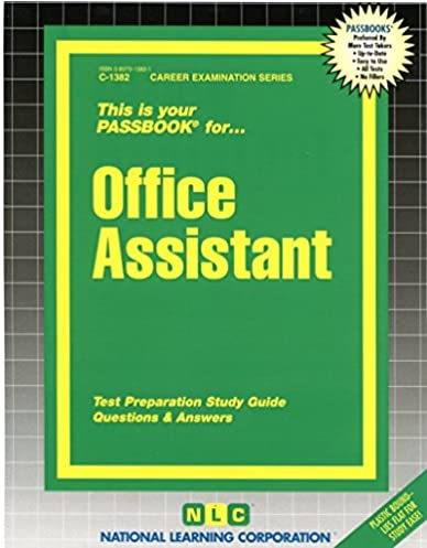 office assistant c 1382 passbooks career examination series rh amazon com office assistant test preparation study guide office assistant test preparation study guide