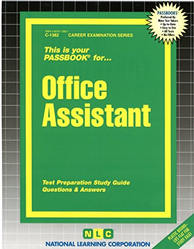 Office Assistant C-1382 (Passbooks) (Career Examination Series)
