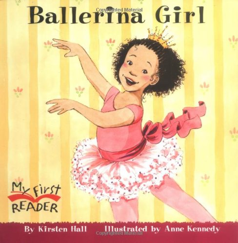 Ballerina Baby Book - Ballerina Girl (My First Reader)