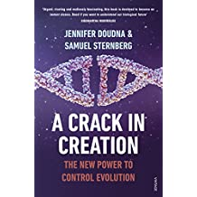 A Crack in Creation: The New Power to Control Evolution (English Edition)