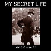 My Secret Life: Volume One Chapter Twelve | Dominic Crawford Collins