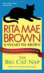 The Big Cat Nap: The 20th Anniversary Mrs. Murphy Mystery (Mrs. Murphy Mysteries)
