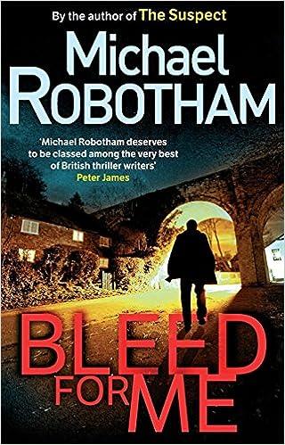 Bleed For Me Michael Robotham 9780751541090 Amazon Books