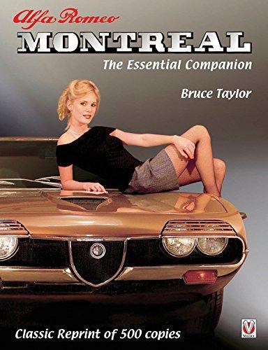 Alfa Romeo Montreal: The Essential Companion - Classic Reprint of 500 copies