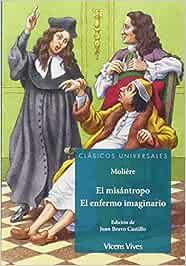 EL MISANTROPO. EL ENFERMO IMAGINARIO (C.UNIVER): 000001 (Clásicos Universales) - 9788468222202