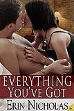 Everything You've Got, Erin Nicholas, 1619211130