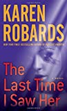 The Last Time I Saw Her: A Novel (Dr. Charlotte Stone)