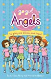 Go Girl Angels, Chrissie Perry and Meredith Badger, 1742973027