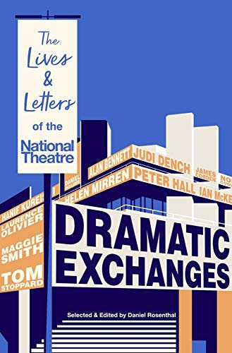 Dramatic Exchanges: The Lives and Letters of the National - Letter National