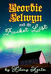 Geordie Selwyn and the Bucket List (The Selwyn Files Book 1)