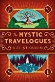 img - for [ The Mystic Travelogues By Nusbaum, J C ( Author ) Paperback 2011 ] book / textbook / text book