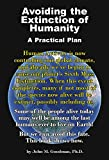 img - for Avoiding the Extinction of Humanity: A Practical Plan book / textbook / text book