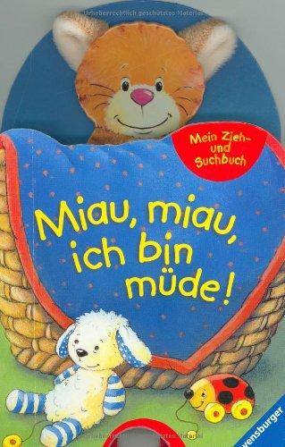 Mein Zieh- und Suchbuch: Miau, miau, ich bin müde!