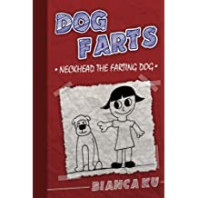 Dog Farts: Neckhead The Farting Dog (Ben and Cat)