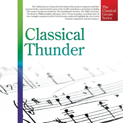 The Classical Greats Series, Vol.19: Classical Thunder