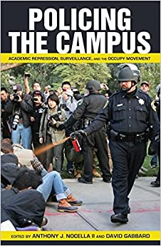 Book Policing the Campus: Academic Repression, Surveillance, and the Occupy Movement Counterpoints