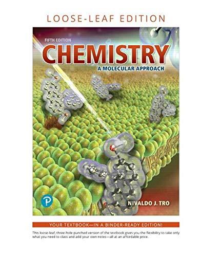 Chemistry: A Molecular Approach, Loose-Leaf Edition (5th Edition)