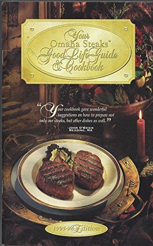 The Omaha Steaks Good Life Guide & Cookbook (1996/97)