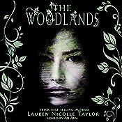 The Woodlands: The Woodlands, Book 1 | Lauren Nicolle Taylor