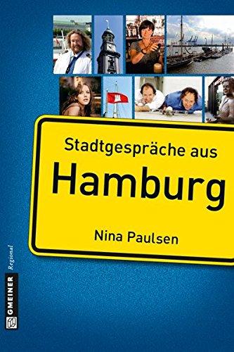 Stadtgespräche aus Hamburg (Stadtporträts im GMEINER-Verlag)