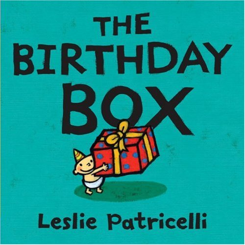 The Birthday Box (Leslie Patricelli board books)