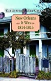 img - for Battle of New Orleans, The: New Orleans as It Was in 1814-1815 (Louisiana Landmarks Society) book / textbook / text book