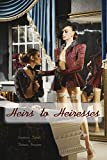 Heirs to Heiresses