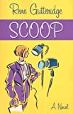 Scoop, Rene Gutteridge, 1594151814