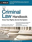Criminal Law Handbook, The: Know Your Rights, Survive the System by Paul Bergman JD (2015-08-15)